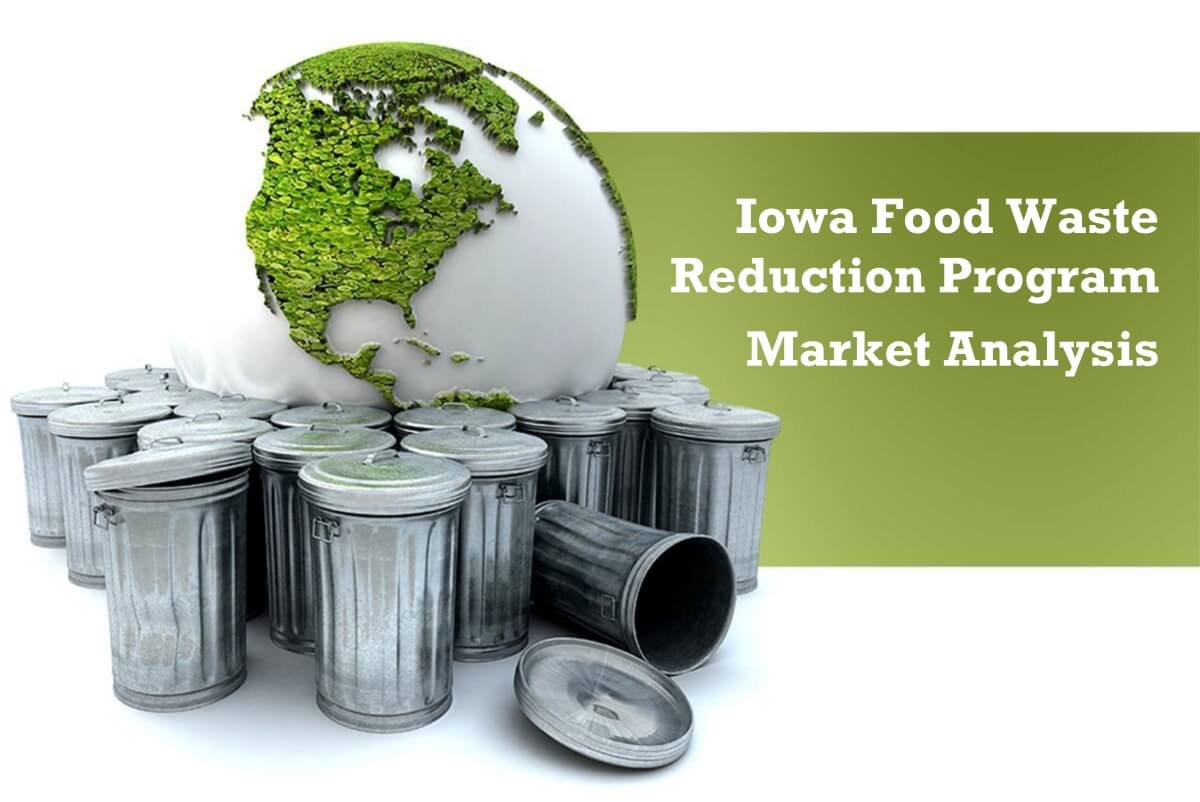 Iowa Food Waste Reduction Program Market Analysis - 2013